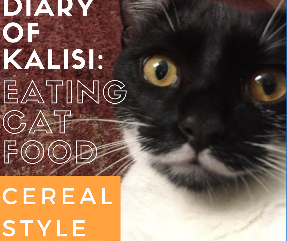 Diary of Kalisi: Eating Cat Food Cereal Style