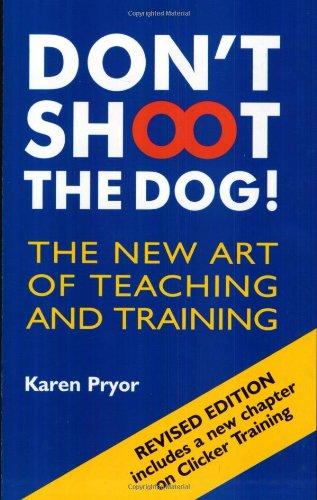 Don't Shoot the Dog Dog Training Book